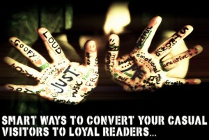 How-To-Build-Loyal-Readership-For-Your-Blog